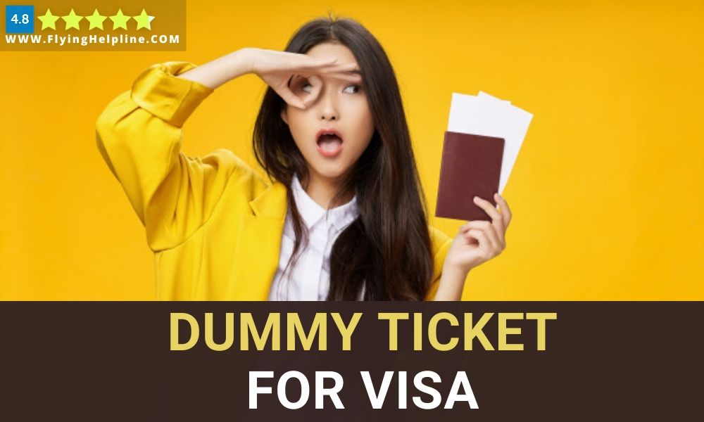 Dummy ticket For visa-flyinghelpline