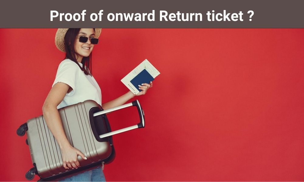 What is the proof of an Onward Return ticket?